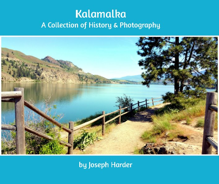View Kalamalka: A Collection of History and Photography by Joseph Harder