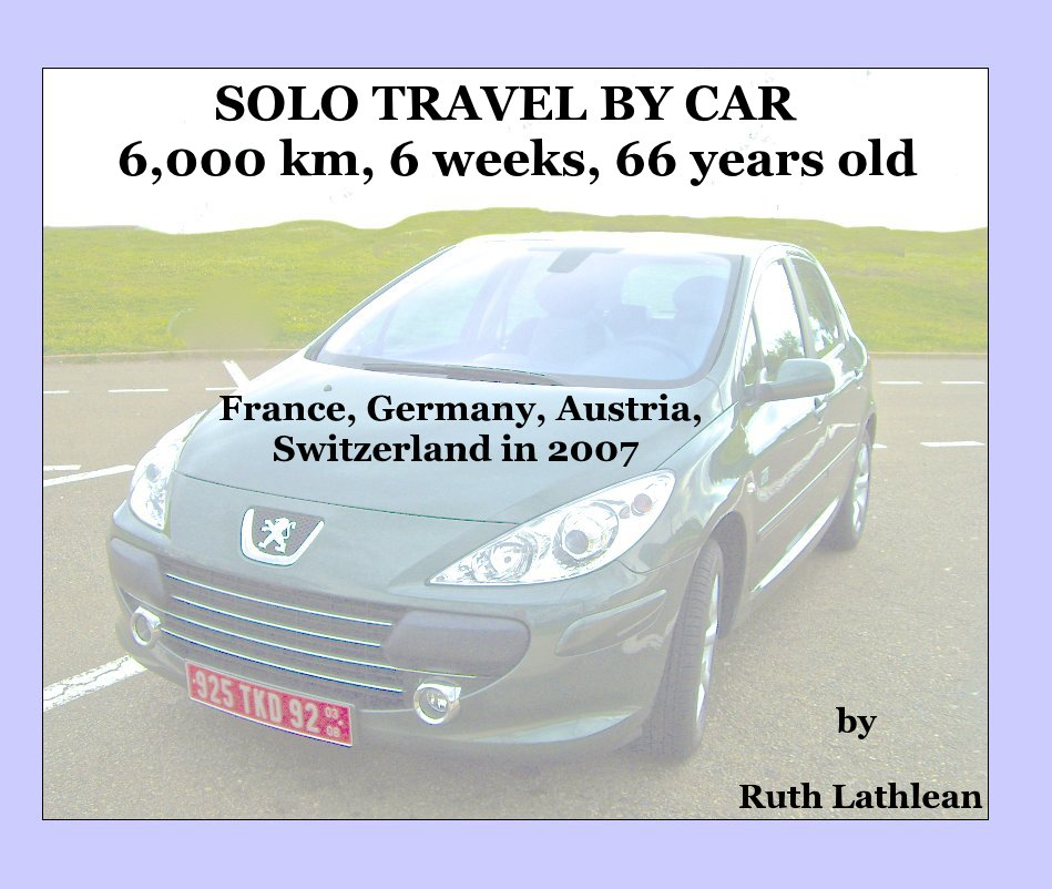 View SOLO TRAVEL BY CAR 6,000 km, 6 weeks, 66 years old by Ruth Lathlean