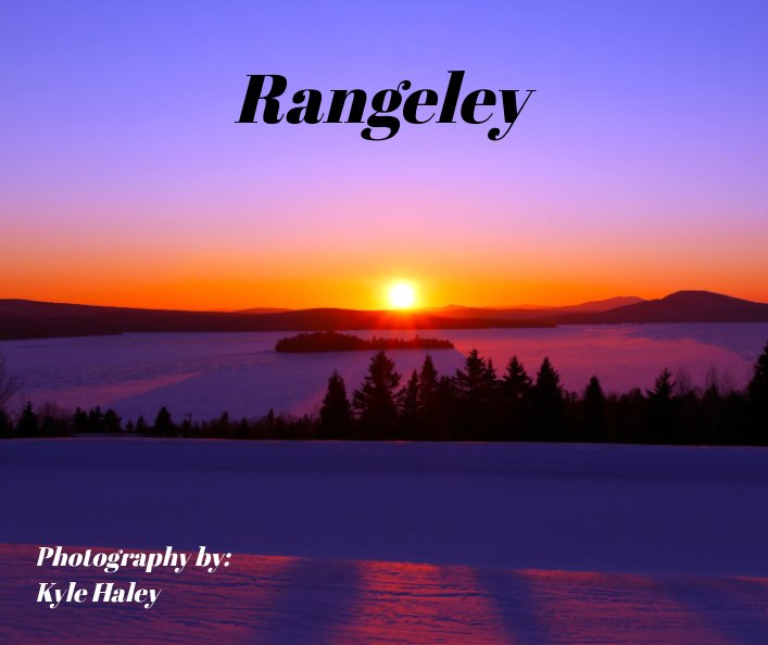 View Rangeley by Kyle Haley