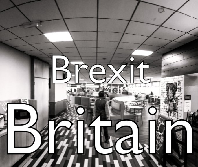 View Brexit Britain by Simon Marchini