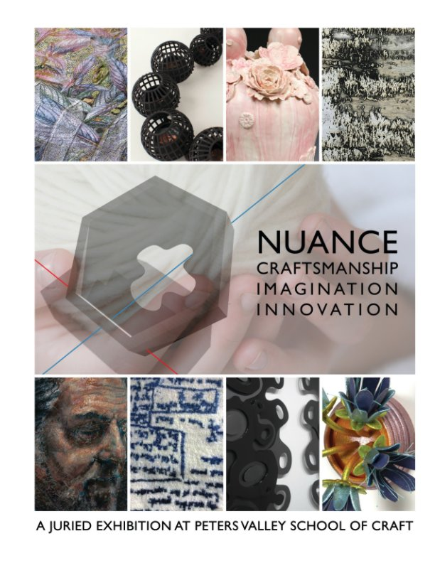 View Nuance by Peters Valley School of Craft
