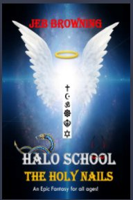 HALO SCHOOL The Holy Nails book cover