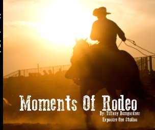 Moments Of Rodeo