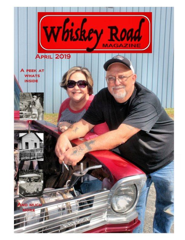 View Whiskey Road Apr 19 by GW Gantt