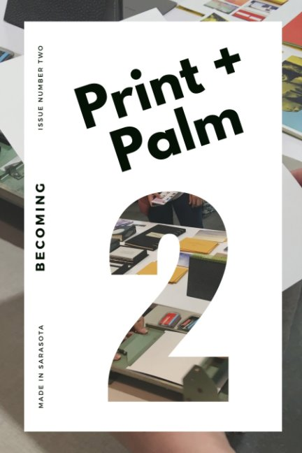 View Print + Palm 2: Becoming by Bookstore1Sarasota