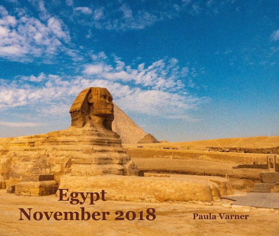Egypt November 2018 By Paula Varner Blurb Books