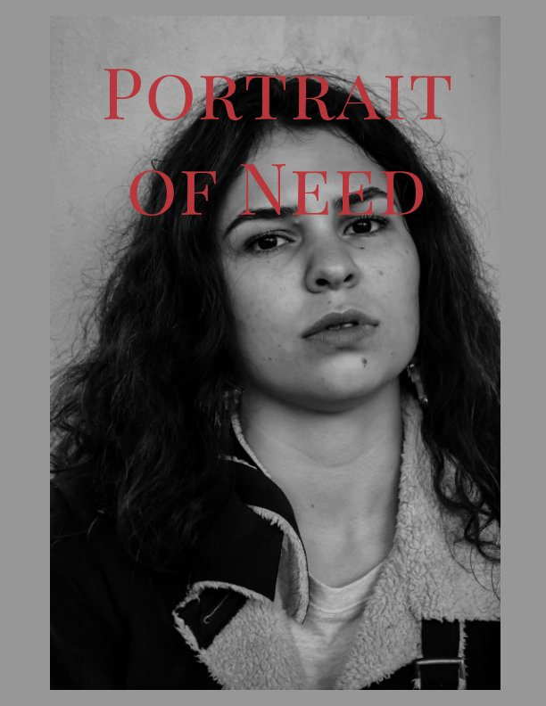 View Portrait of Need by Ashlie Fortner