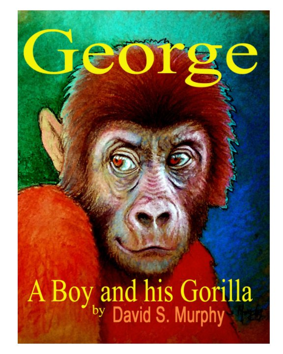 View George by David S. Murphy