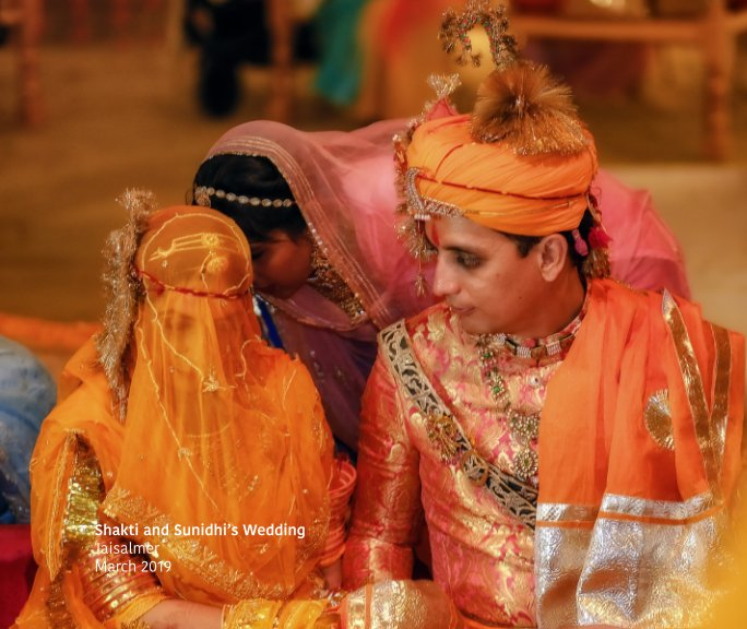 View Shakti and Sunidhi's Wedding Soft Cover by Peter and Sara Holton