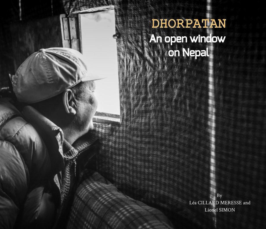 View Dhorpatan, a window open on Nepal by Lionel Simon, Léa Cillard