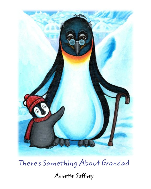 View There's Something About Grandad by Annette Gaffney