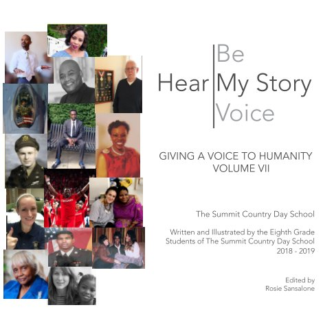 View 2019 Hear My Story; Be My Voice by The Summit Country Day School