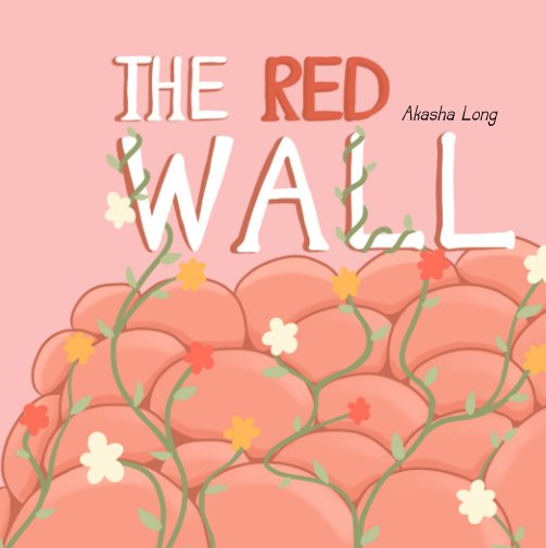 View The Red Wall by Akasha Long