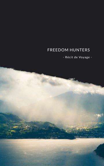 View Freedom Hunters by Nicolas Thieffry