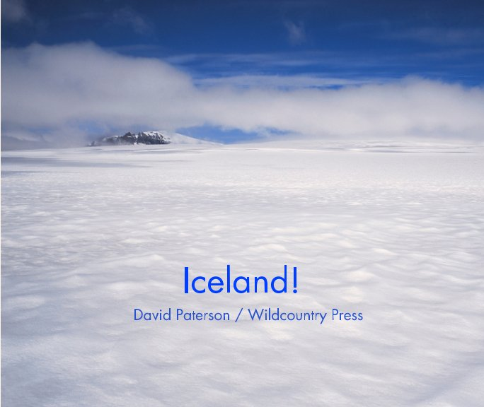 View Iceland! by David Paterson