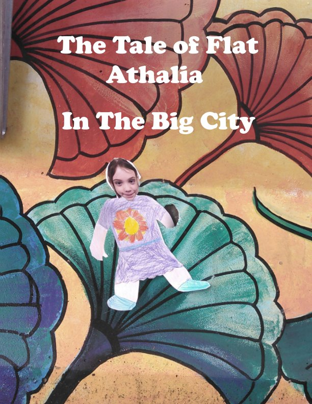 View The Tale of Flat Athalia in The Big City by Jesse Davis