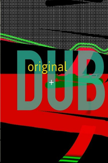 View original plus DUB by Paul Hawkins/Richard Skinner