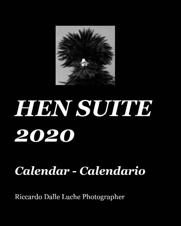 View Hen Suite 2020 by R. Dalle Luche,  C. Mori