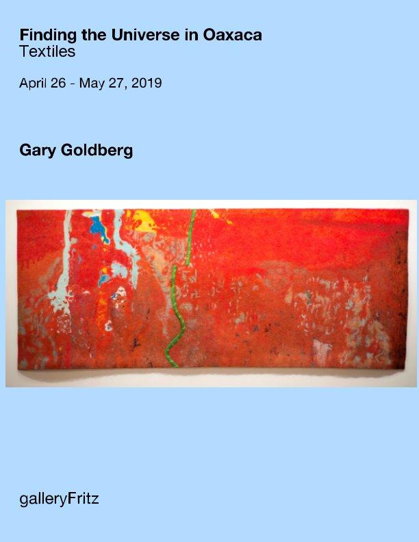 Gary Goldberg Exhibition at galleryFritz, Santa Fe April 26, 2019 by