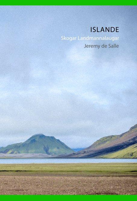 View Islande by Jeremy de Salle