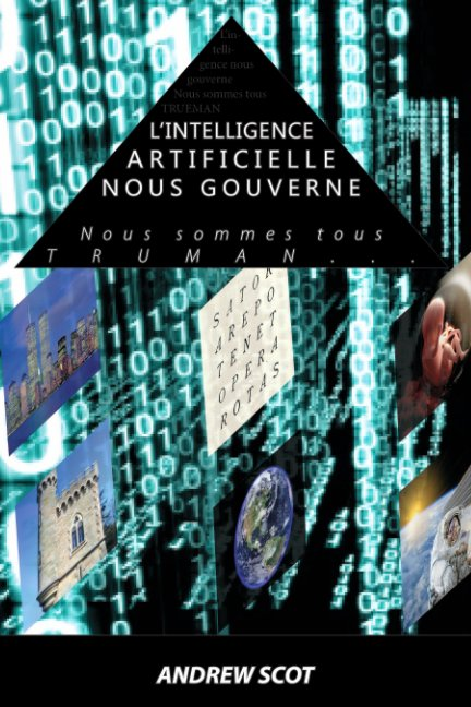 View L'intelligence artificielle nous gouverne by Andrew SCOT