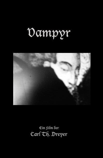 Ver Vampyr por Reimagined by Steve Harp