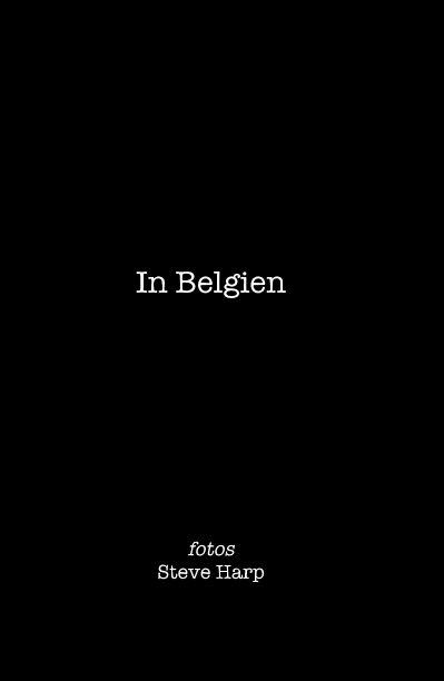 View In Belgien by Steve Harp