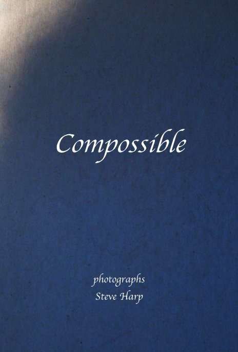 View Compossible by photographs Steve Harp