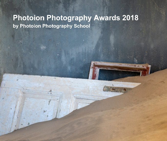 View Photoion Photography Awards 2018 by Photoion Photography School