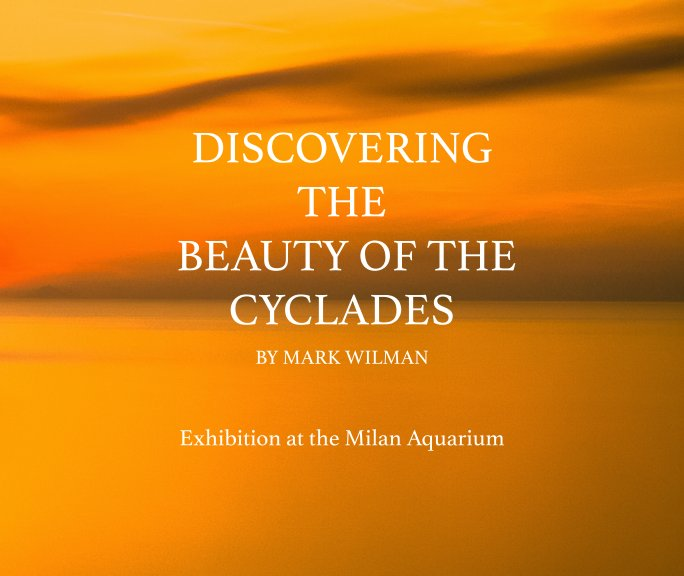 View Discovering The Beauty Of The Cyclades by W. M. WILMAN