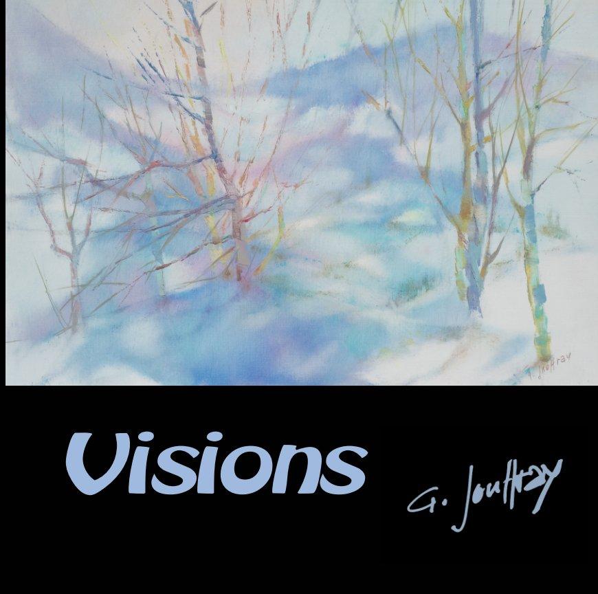 Visions Gisèle Jouffray nach Alain Jouffray anzeigen