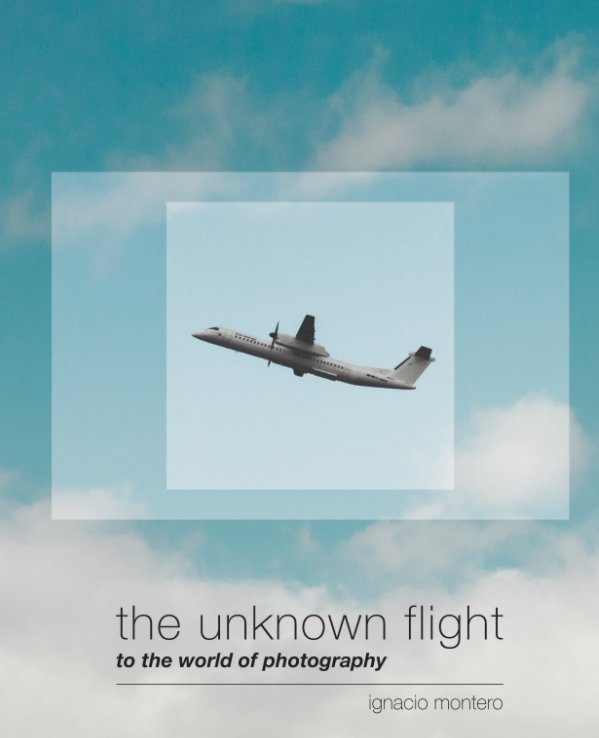 Ver The unknown flight por Ignacio Gaete Montero