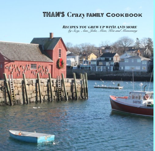 View Than's Crazy Family Cookbook by Sue and Family