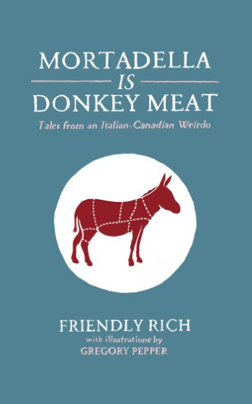View Mortadella Is Donkey Meat by Friendly Rich