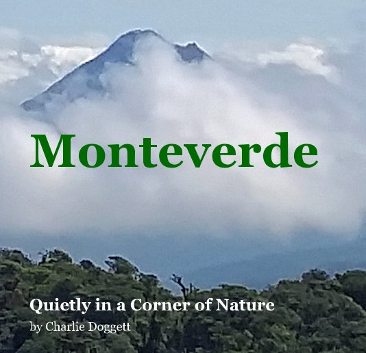 View Monteverde by Charlie Doggett
