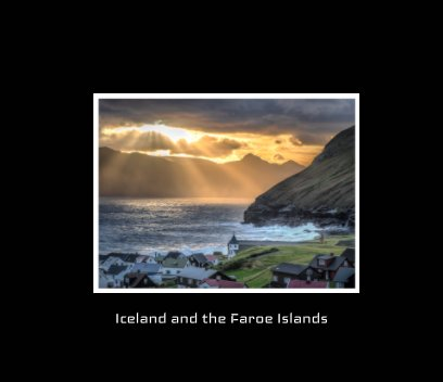 Iceland and The Faroe Islands in Color book cover
