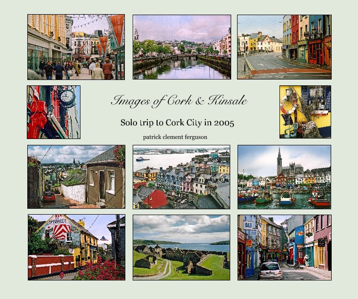 View Images of Cork and Kinsale by patrick clement ferguson