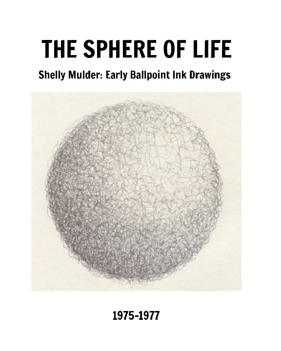 View The Sphere of Life by Doug Westendorp, Phil Jacobson