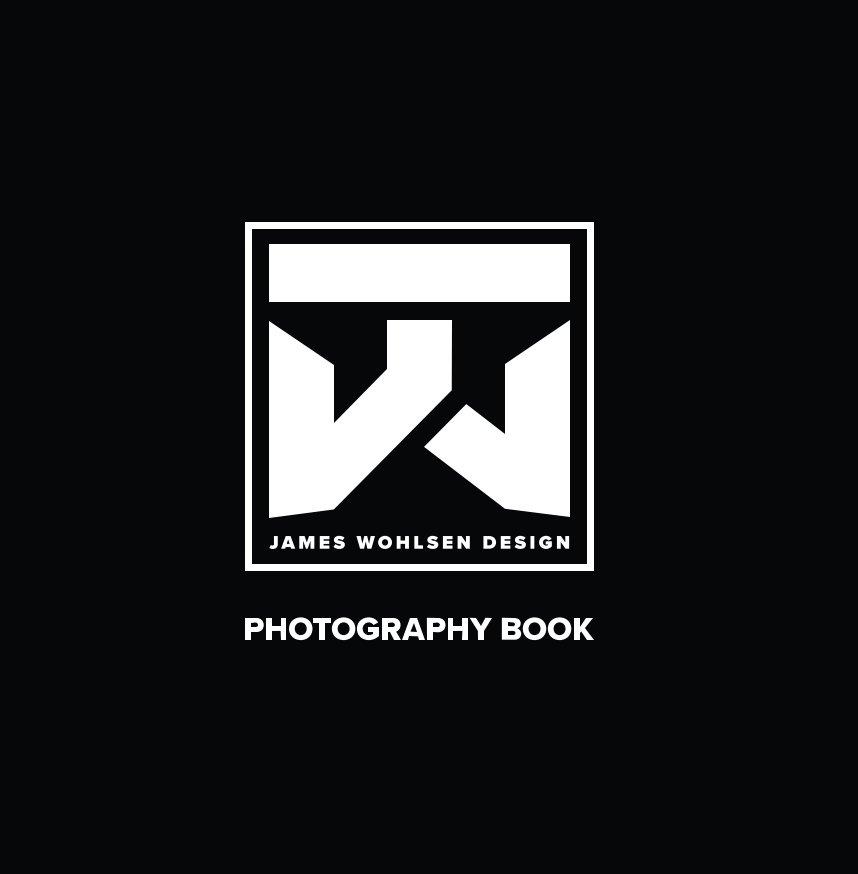 James Wohlsen Photo Book nach James Wohlsen anzeigen