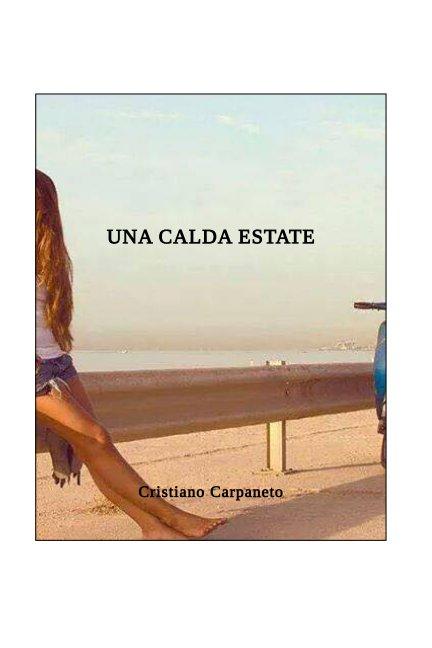 Una calda estate nach Cristiano Carpaneto anzeigen