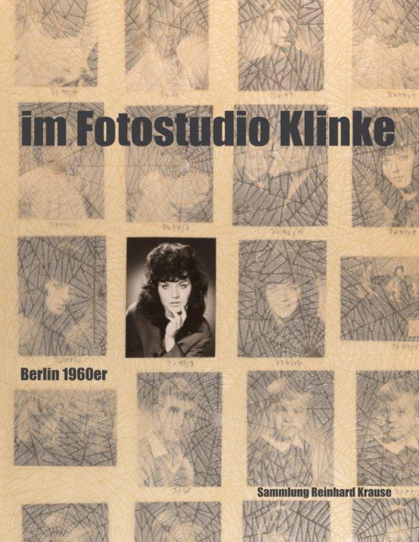 Im Fotostudio Klinke nach Reinhard Krause anzeigen