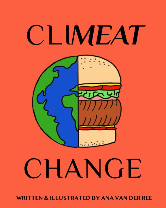 View Climeat Change by Ana Van der Ree