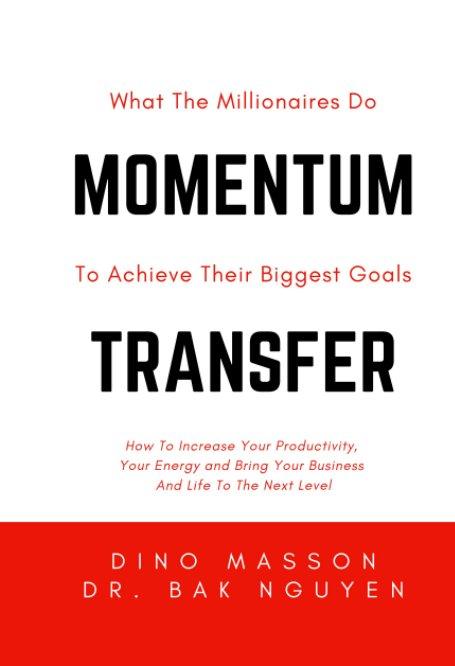 View Momentum Transfer by Dino Masson, Dr. Bak Nguyen