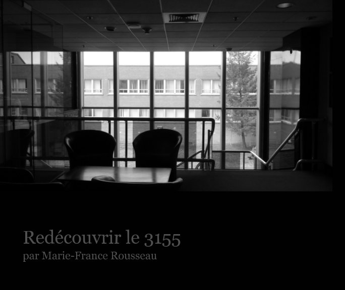 View Redécouvrir le 3155 by Marie-France Rousseau