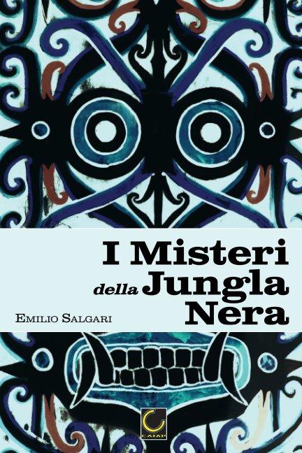 View I Misteri della Jungla Nera by Emilio Salgari