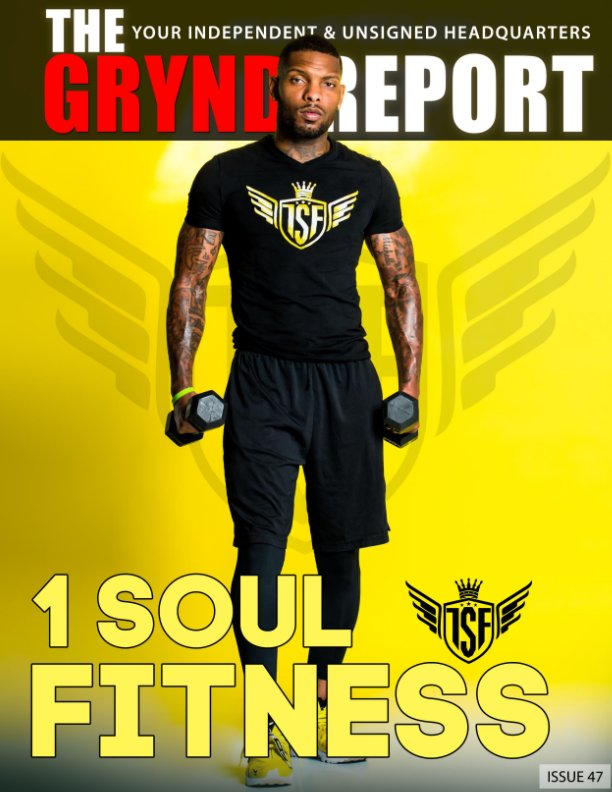 View The Grynd Report Issue 47 by TGRMEDIA