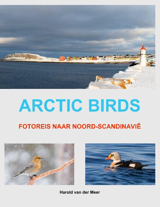 View Arctic Birds by Harold van der Meer