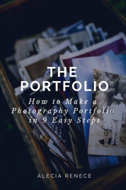 View The Portfolio by Alecia Renece
