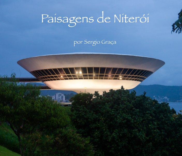 View Paisagens de Niteroi by Sergio Graça