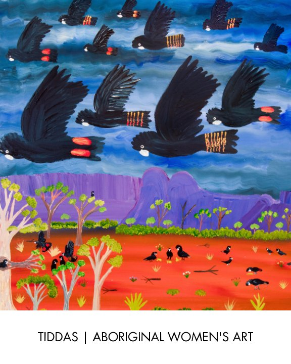 View Tiddas: Aboriginal Women's Art by Aboriginal Art UK